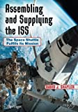 img - for Assembling and Supplying the ISS: The Space Shuttle Fulfills Its Mission (Springer Praxis Books) book / textbook / text book