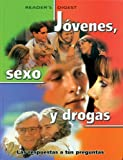 Jovenes, Sexo, y Drogas, Editors of Reader's Digest, 9685460019