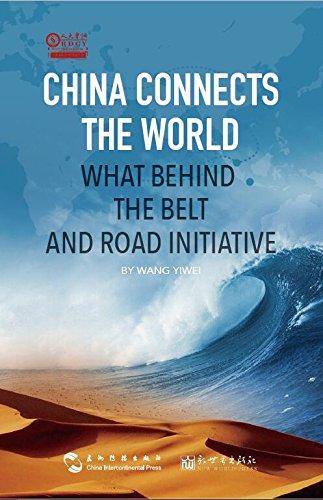 "世界是通的:""一带一路""的逻辑China Connects the World: What Behind the Belt and Road Initiative (人大重阳智库作品系列)"