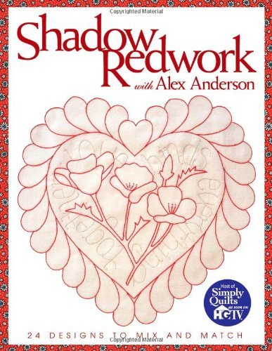 Shadow Redwork with Alex Anderson: 24 Designs to Mix and - Design Redwork