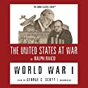 World War I Audiobook by Ralph Raico Narrated by George C. Scott