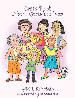 Cara's Book about Grandmothers