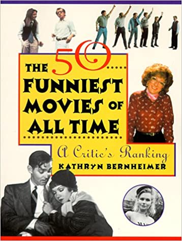 Image of: Streaming Follow The Author The New York Times The 50 Funniest Movies Of All Time Critics Ranking Kathryn