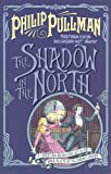 """The Shadow in the North (Sally Lockhart Quartet)"" av Philip Pullman"