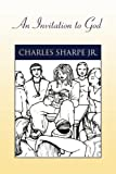 An Invitation to God, Charles Sharpe, 1425763014