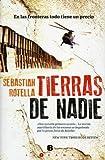 Tierras de Nadie, Sebastian Rotella, 6074802092