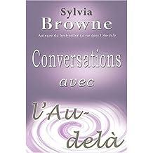 CONVERSATIONS AVEC L'AU-DELA