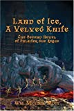 img - for Land of Ice, A Velvet Knife book / textbook / text book