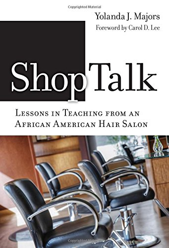 Search : Shoptalk -- Lessons in Teaching from an African American Hair Salon