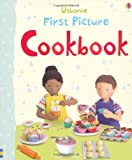 img - for First Picture Cookbook (Usborne First Picture Books) book / textbook / text book