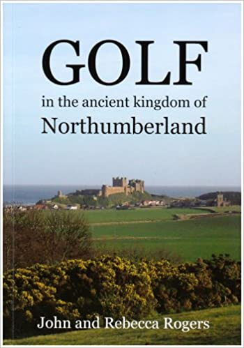 Golf in the Ancient Kingdom of Northumberland