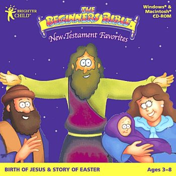 The Beginners Bible: New Testament Favorites