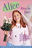 Alice in Lace, Phyllis Reynolds Naylor, 0689803583