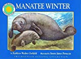 img - for Manatee Winter (Smithsonian Oceanic) book / textbook / text book