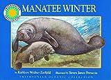 Manatee Winter, Kathleen Weidner Zoehfeld, 1568990766
