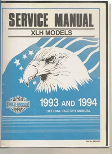 harley davidson motor company service manual xlh models 1993 and rh amazon com XLH Rickets 1975 Sportster XLH