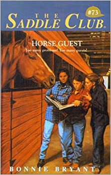 Horse Guest (Saddle Club (Sagebrush))