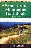 The Santa Cruz Mountains Trail Book