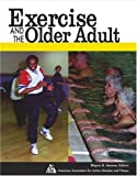 Exercise and Fitness for the Older Adult 9780787210045