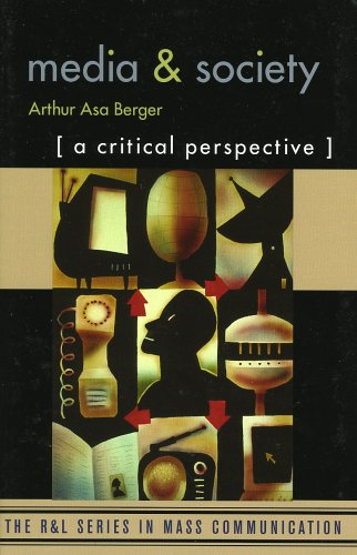 Media and Society: A Critical Perspective (The R&L Series in Mass - Australia Guess Sale