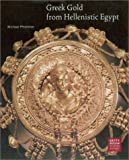 Greek Gold from Hellenistic Egypt %28Get...