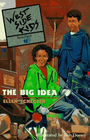 West Side Kids: The Big Idea - Book #1 (The West Side Kids ; - Side Nyc West Kids
