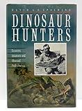 Dinosaur Hunters, David A. Spalding, 155958338X