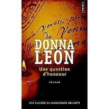 Une question d'honneur [ancienne édition]: Une enquête du commissaire Brunetti