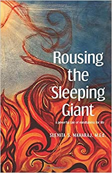 Rousing the Sleeping Giant: A powerful tale of bringing mindfulness to the workplace