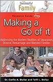 Making a Go of It, Creflo A., Jr. Dollar, Taffi L. Dollar, 1590897072