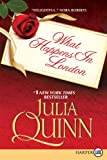 What Happens in London, Julia Quinn, 006177510X