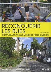 Reconquérir les rues : Exemples à travers le monde et pistes d'actions