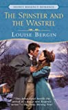 The Spinster and the Wastrel, Louise Bergin, 0451210123