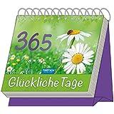 """Aufstellkalender """"365 Glückliche Tage"""": Mit Sprüchen! immerwährend"""