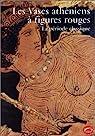 Les Vases athéniens à figures rouges, tome 2 : La Période classique par Boardman
