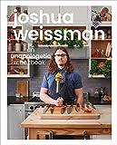 Joshua Weissman: An Unapologetic Cookbook. #1 NEW