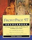 FrontPage 97 Sourcebook, Wayne F. Brooks, 0471165050