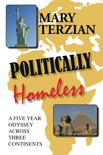 Book: Politically Homeless - A Five-year Odyssey across Three Continents by Mary Terzian