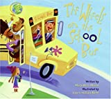 img - for The Wheels on the School Bus book / textbook / text book