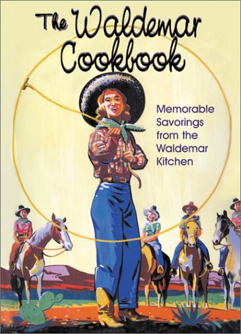 The Waldemar Cookbook: Memorable Savorings from the Waldemar Kitchen PDF