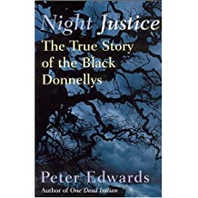 Night Justice: The True Story of the Black Donnellys