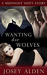 Wanting Her Wolves: (BBW shapeshifter alpha) (A Midnight Shift Short Story) (English Edition)