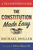 The Constitution Made Easy, Michael Holler, 1402798326