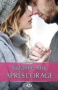 Après l'orage par Suzanne Roy