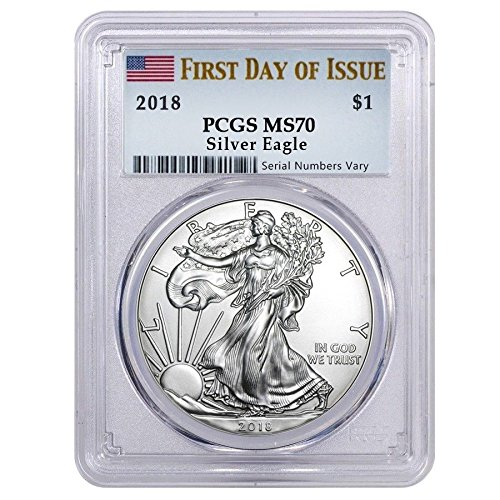 (2018 Silver Eagle 2018 Silver Eagle $1 MS-70 PCGS First Day of Issue $1 MS-70 PCGS MS )