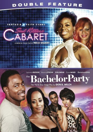Stage Plays Double Feature (Soul Kittens Cabaret, Bachelor Party)