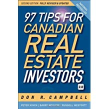 97 Tips for Canadian Real Estate Investors 2.0: Written by Don R. Campbell, 2011 Edition, (2 Rev Upd) Publisher: Wiley [Paperback]
