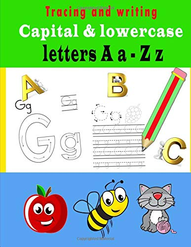 Read Online Tracing and Writing Capital &Lowercase Letters A a - Z z: Workbook (Volume 1) pdf epub