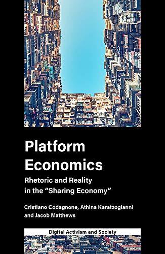 Platform Economics: Rhetoric and Reality in the