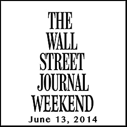 Weekend Journal 06-13-2014